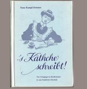 Mundart-Buch s Käthche schreibt - von