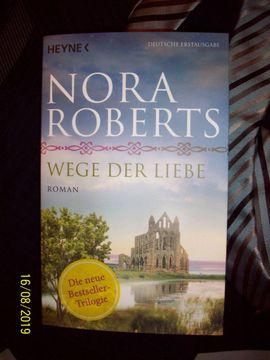 Nora Roberts: WEGE DER LIEBE (Roman)