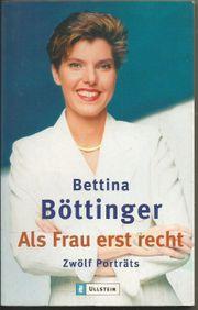 Bettina Böttinger Als Frau erst