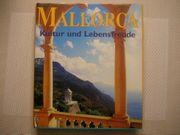 Mallorca Kultur und Lebensfreude