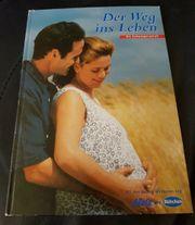 BuchDer Weg ins LebenDie Schwangerschaft
