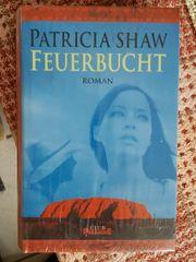 Patricia Shaw Feuerbucht Roman