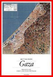 BETTINA MARX - GAZA