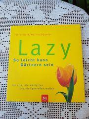 Lazy so leicht kann Gärtnern