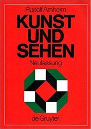 Rudolf Arnheim - Kunst und Sehen