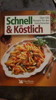 Schnell und Köstlich Kochbuch