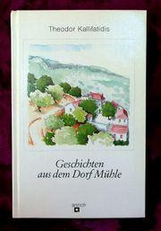 Geschichten aus dem Dorf Mühle -