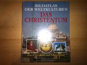 Bildatlas der Weltkulturen - Das Christentum
