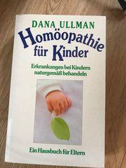 Homöopathie für Kinder ein Hausbuch