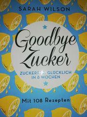 Buch Goodbye Zucker von Sarah