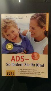 ADS ADHS - So fördern Sie