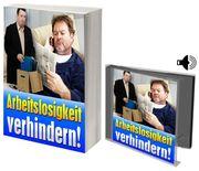 Arbeitslosigkeit verhindern Ratgeber Hörbuch