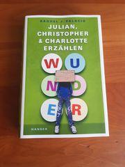 Wunder - Julian Christopher und Charlotte