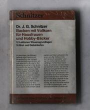 Dr J G Schnitzer Backen