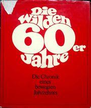Die wilden 60er Jahre Die