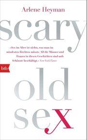 Scary Old Sex Arlene Heyman