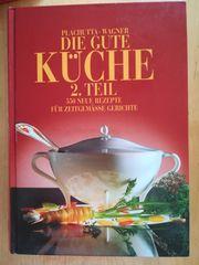 Die gute Küche 2 Teil
