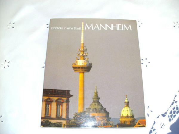 """Fotoband der Stadt Mannheim von Horst Hamann - Mannheim - Verkaufe den Bildband """" Einblicke in eine Stadt Mannheim""""von Horst Hamann EUR 10.- VHB 0621/871175 - Mannheim"""