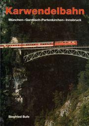 Karwendelbahn München - Garmisch-Partenkirchen - Innsbruck