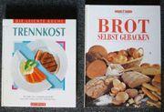 Trennkost- und Brot-Backbuch