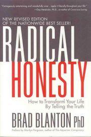 Radical Honesty von Brad Blanton