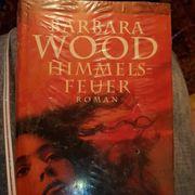 Himmels Feuer Barbara Wood