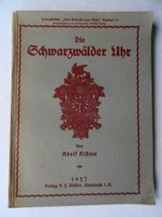Kistner Adolf Die Schwarzwälder Uhr