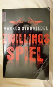 Zwillingsspiel Kriminalroman von Markus Stromiedel