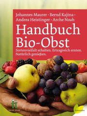 Handbuch Bio Obst Arche Noah -
