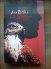 Schattenturm Thriller von Alex Barclay