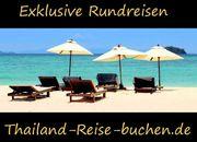 THAILAND RUNDREISEN KOMBINIERBAR - INDIVIDUELL EXKLUSIV