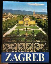 Hrvatska Zagreb Bildband Beschreibung d