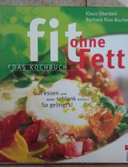 Fit ohne Fett - Das Kochbuch
