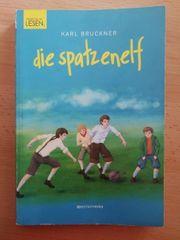 Die Spatzenelf - Karl Bruckner
