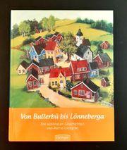 Von Bullerbü bis Lönneberga - Die