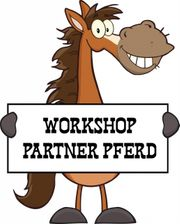 Workshop Partner Pferd