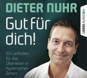 Dieter Nuhr Gut für dich