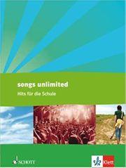 Songs unlimited Hits für die