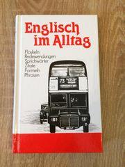 Englisch im Alltag Floskeln Redewendungen