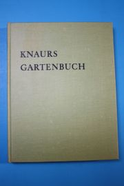 Knaurs Gartenbuch von Hans Schiller