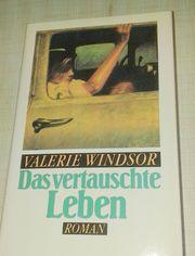 Das vertauschte Leben - Valerie Windsor