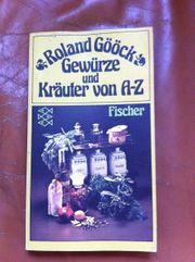 Roland Gööck - Gewürze und Kräuter