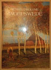 Die Künstlerkolonie Worpswede - Christiane Redau