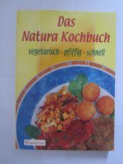 Kochbuch Vegetarisch Das Natura Kochbuch vegetarisch