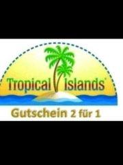 TROPICAL ISLAND 2 für 1