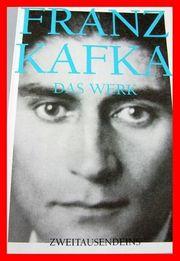 FRANZ KAFKA - WERKE BRIEFE TAGEBÜCHER