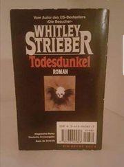 TODESDUNKEL WHITLEY STRIEBER THRILLER BUCH