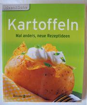 Kartoffeln Mal anders neue Rezeptideen