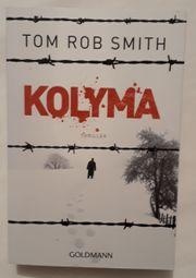 Tom Smith Kolyma Thriller