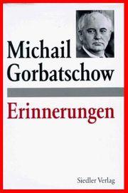 Michail Gorbatschow Raissa Gorbatschowa 2Bde